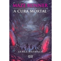 The Maze Runner - A Cura Mortal